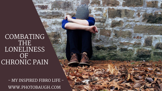 Combating the Loneliness of ChronicPain
