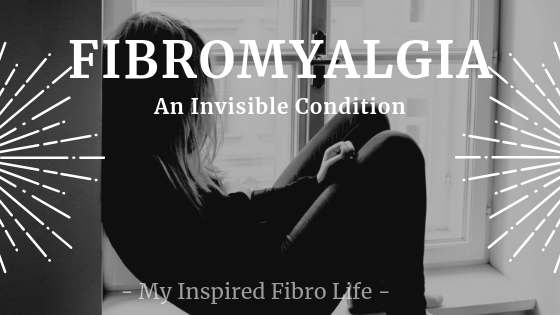 Fibromyalgia: An Invisible Condition