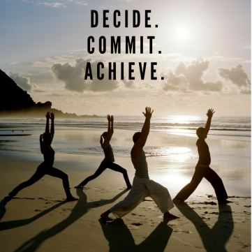 decide. commit.achieve.