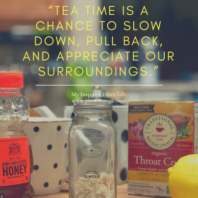 Tea time is a chance to slow down