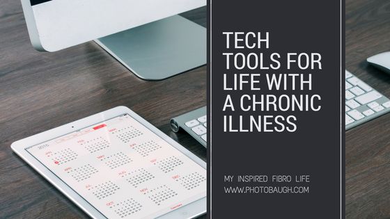 Tech Tools for Life with a Chronic Illness