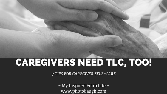 Caregiver TLC: 7 Tips for Self-Care