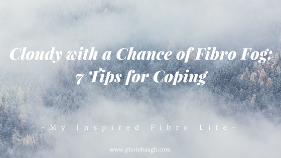 Cloudy with a Chance of FibroFog