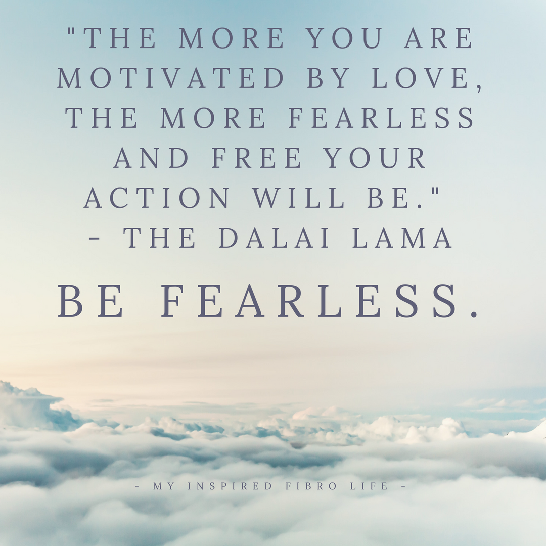 love and be fearless