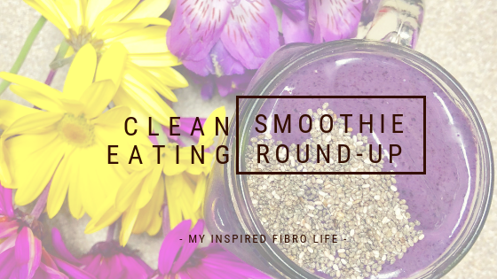 Clean Eating: Smoothie Round-Up