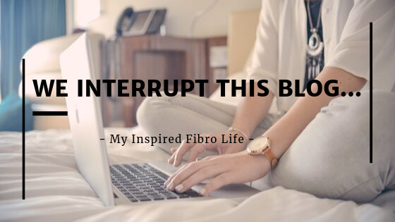 We Interrupt this Blog…
