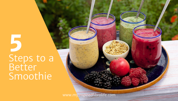 5 Steps to a BetterSmoothie